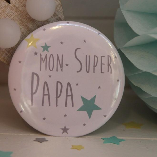 """Mon Super Papa """"étoile"""""""