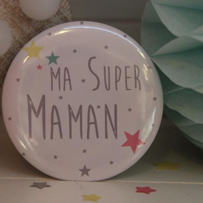 """Ma Super Maman """"étoile"""""""