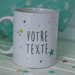 """Mug """"Votre Texte"""" thème étoile"""