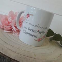 """Mug """"Tu voudrais être ma demoiselle d'honneur"""" JV"""