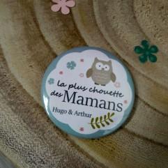 """""""La plus chouette des mamans"""" personnalisable"""