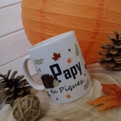 """Mug """"Papy tu piques"""""""