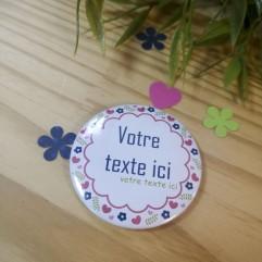 "Badge & Co ""fleurs fête"" 50mm"