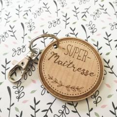"""Porte Clé en bois """"Super Maîtresse"""""""