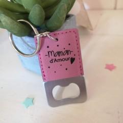 Porte clé décapsuleur Simili Maman d'Amour